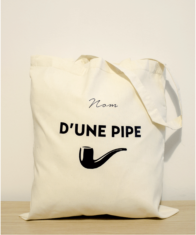 Tote Bag Nom d'une pipe