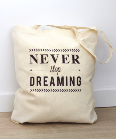 Tote Bag Never stop dreaming