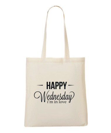 Tote Bag - happy wednesday I'm in love